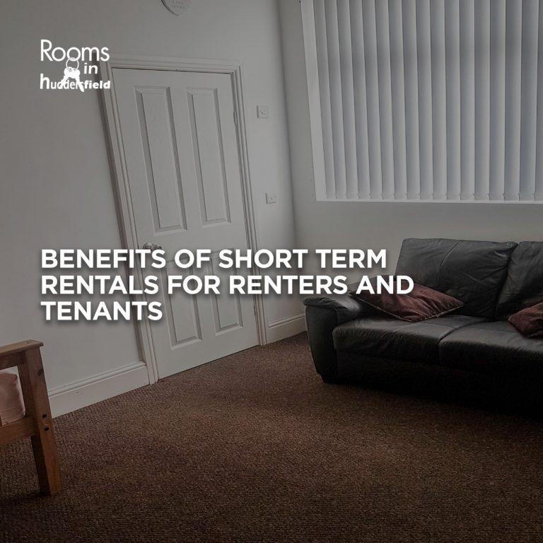 Benefits of Short Term Rentals for Renters and Tenants